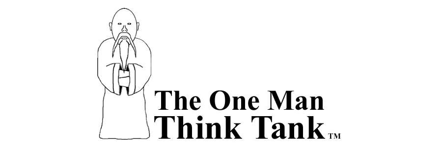 The One Man Think Tank